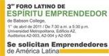Babson Latin Entrepreneurship Forum / Viernes 1 de Abril de 7:30 am a 5:00pm