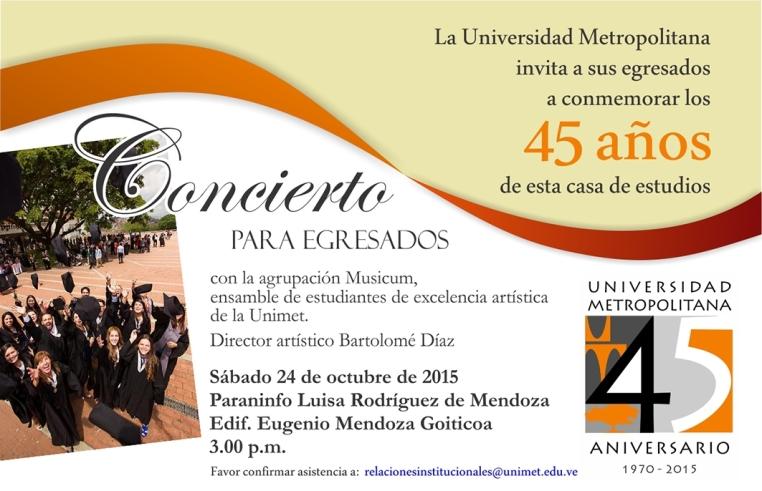 201510 Invitación Concierto 45 aniv 2015 Egresados Unimet